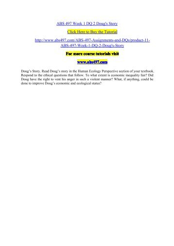ABS 497 Week 1 DQ 2 Doug's Story/ abs497dotcom