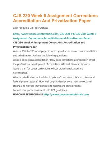 corrections accreditation and privatization essay corrections accreditation and privatization by patrick green 9/21/13 corrections accreditation this is a system of verification that correctional agencies and facilities comply with national standards promulgated by the american association.