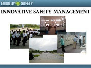 Innovative Safety Management