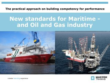 New standards for Maritime - and Oil and Gas industry