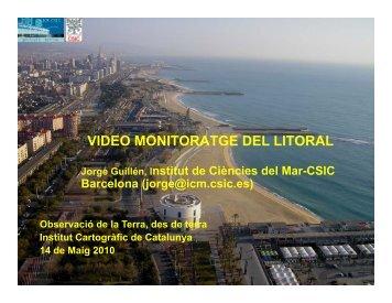 VIDEO MONITORATGE DEL LITORAL