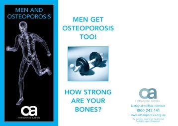 MEN GET OSTEOPOROSIS TOO! HOW STRONG ARE YOUR BONES?