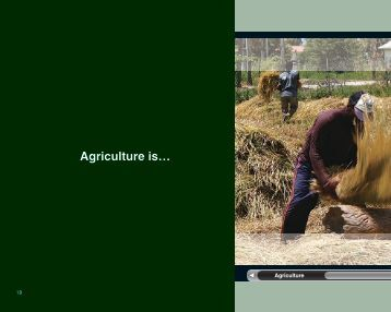 Agriculture is…