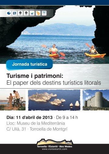 Turisme i patrimoni El paper dels destins turístics litorals