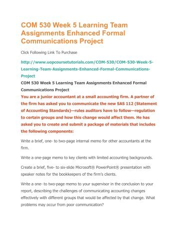 enhanced formal communications project Tutorialrank is a online tutorial store we provides com 530 week 5 learning team assignment enhanced formal communications project (uop course.