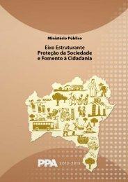 Eixo Estruturante Proteção da Sociedade e Fomento à Cidadania