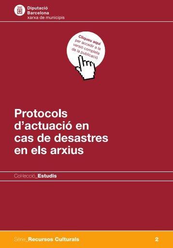 Protocols d'actuació en cas de desastres en els arxius