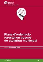 Plans d'ordenació forestal en boscos de titularitat municipal