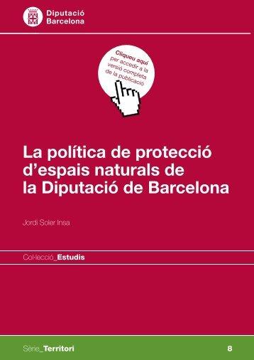 La política de protecció d'espais naturals de la Diputació de Barcelona
