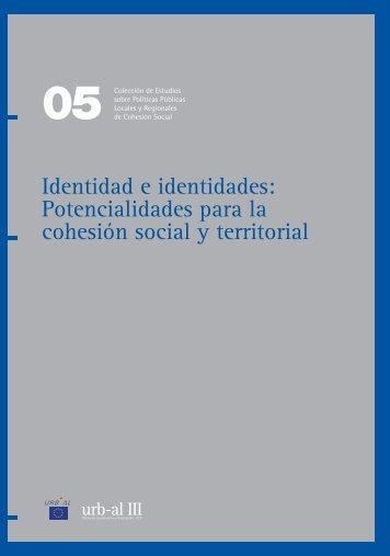 Identidad e identidades: potencialidades para la ... - Portal URB-AL III