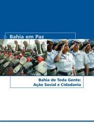 02 Bahia em Paz.pmd - Secretaria do Planejamento do Estado da ...
