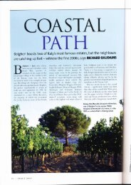 Bolgheri boasts two of ltaly's most famous estates, but the neighbours
