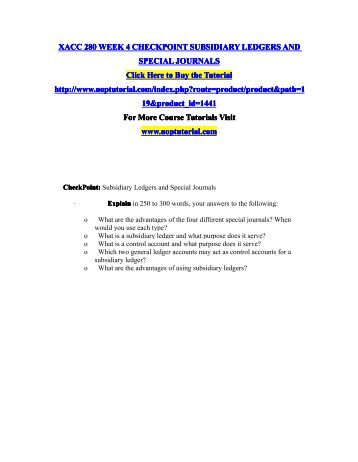 ledgers and special journals Lesson 1 general ledger, control accounts, subsidiary ledgers & special  journals reviews the general ledger and explains and discusses control  accounts,.