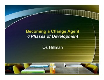 Becoming a Change Agent 6Ph Phases of fDevelopment Os Hillman