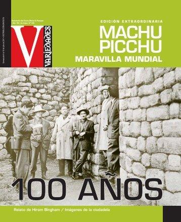 MACHU PICCHU / 100 AÑOS