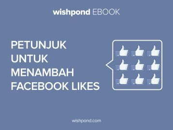 PETUNJUK UNTUK MENAMBAH Facebook Likes
