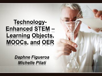 Enhanced STEM – Learning Objects MOOCs and OER