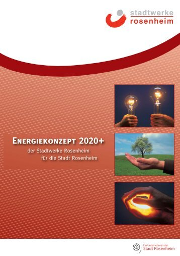 Energiekonzept 2020+ - Stadtwerke Rosenheim