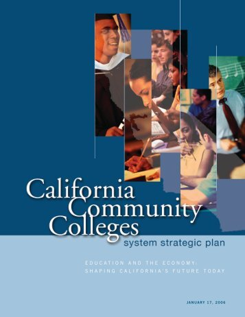 EDUCATION AND THE ECONOMY SHAPING CALIFORNIA'S FUTURE TODAY