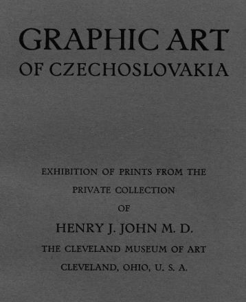 Graphic Art of Czechoslovakia, exhibition of prints from the private ...