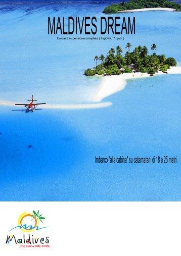 MALDIVES DREAM