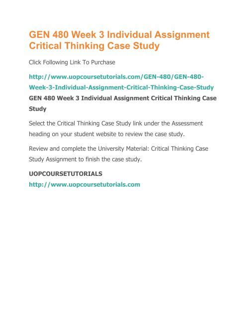 GEN 480 Week 3 Individual Assignment Critical Thinking Case Study pdf