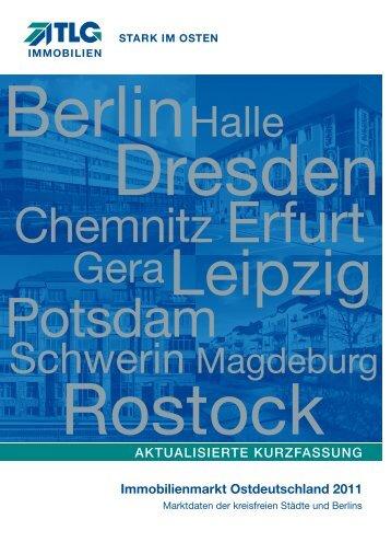 Immobilienmarkt Ostdeutschland 2011 - TLG Immobilien GmbH