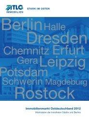 Immobilienmarkt Ostdeutschland 2012 - TLG Immobilien GmbH