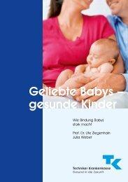 Geliebte Babys - gesunde Kinder - Techniker Krankenkasse
