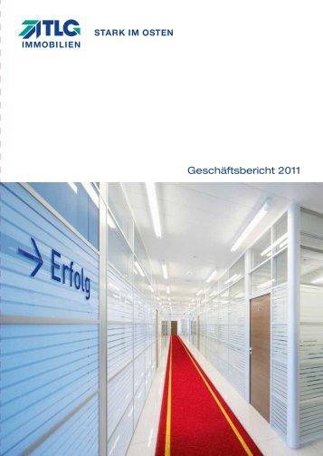 Geschäftsbericht 2011 - TLG Immobilien GmbH
