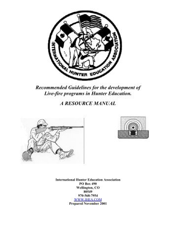 Live Fire Guidelines - International Hunter Education Association