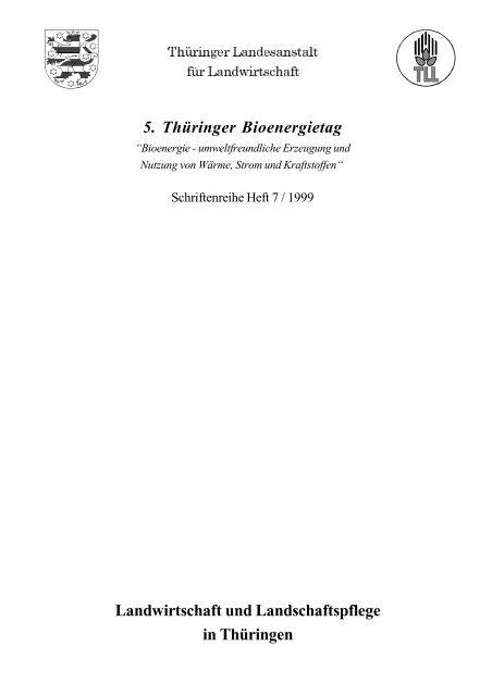 Bioenergie - umweltfreundliche Erzeugung und Nutzung von ... - TLL