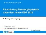 Finanzierung Bioenergieprojekte unter dem neuen EEG 2012 - TLL