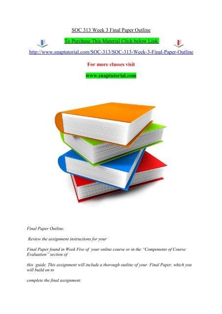 SOC 313 Week 3 Final Paper Outline