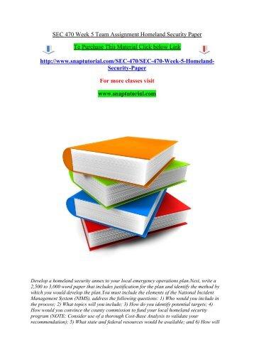 SEC 470 Week 5 Team Assignment Homeland Security Paper/Snaptutorial