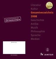 Gesamtverzeichnis 2008 - J. B. Metzler Verlag