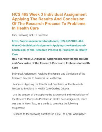 applying the results and conclusion of the research process to problems in health care Data analysis is the process of systematically applying statistical and/or logical techniques to describe and illustrate, condense and recap, and evaluate data according to shamoo and.
