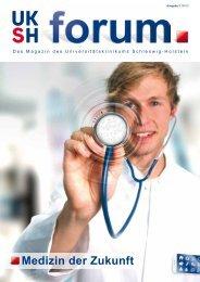 Medizin der Zukunft - UKSH Universitätsklinikum Schleswig-Holstein