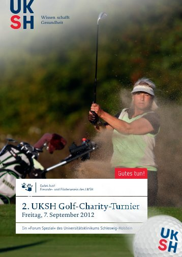 2. UKSH Golf-Charity-Turnier - UKSH Universitätsklinikum Schleswig ...