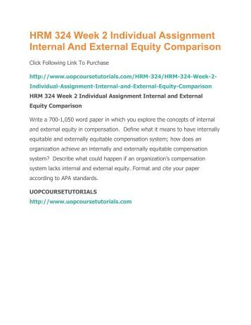 internal and external equity comparison paper Original writing by lindas lindashelpcom browsed by category: internal and external equity comparison hrm 324 week 2  write a 350- to 700-word paper.