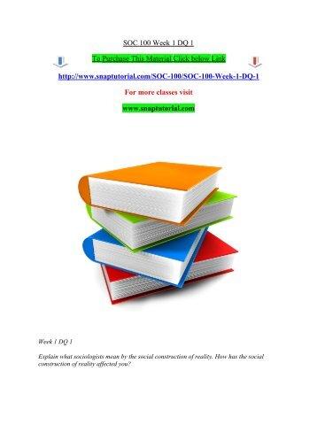 SOC 100 Week 1 DQ 1/Snaptutorial