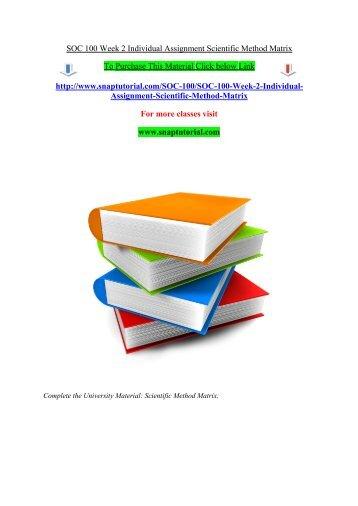 SOC 100 Week 2 Individual Assignment Scientific Method Matrix/Snaptutorial