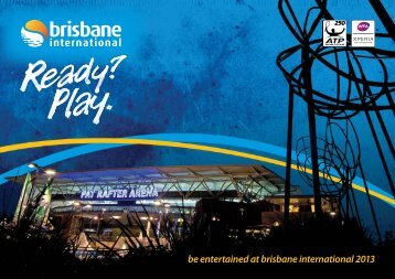 be entertained at brisbane international 2013