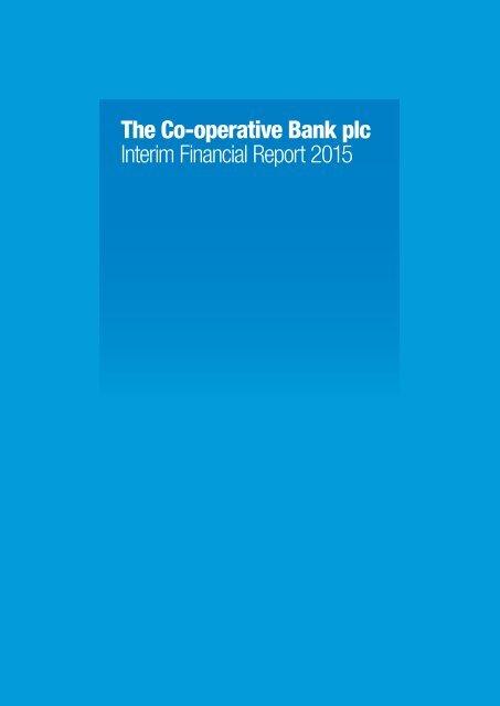 The Co-operative Bank plc Interim Financial Report 2015