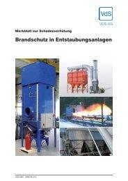 Brandschutz in Entstaubungsanlagen - VdS