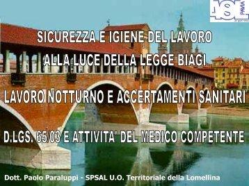 Dott Paolo Paraluppi - SPSAL U.O Territoriale della Lomellina