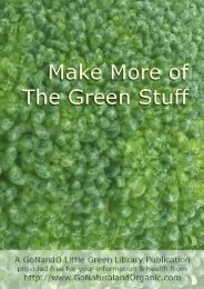 Make More of The Green Stuff - Go Natural and Organic