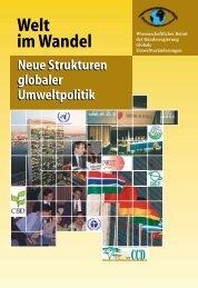 Welt im Wandel: Neue Strukturen globaler Umweltpolitik - WBGU