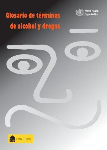Glosario de términos de alcohol y drogas - World Health Organization