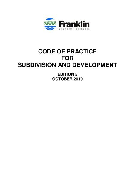 CODE OF PRACTICE FOR SUBDIVISION AND DEVELOPMENT